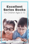 Excellent Series Books for Children Ages 6-10