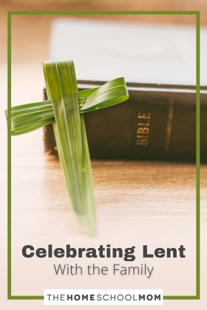 Celebrating Lent with the family