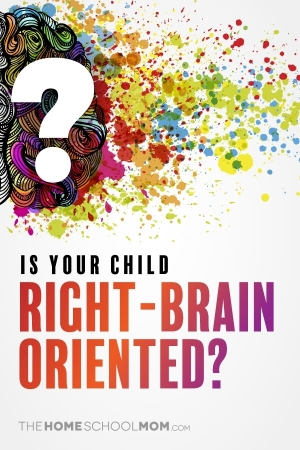 Is Your Child Right-Brain Oriented?
