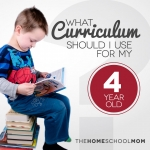 What Curriculum Should I Use For My 4 Year Old?