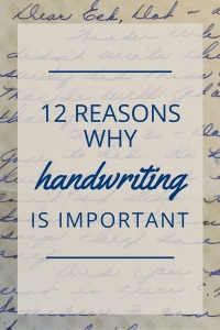 12 Reasons Why Handwriting Is Important