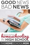 Bad News/Good News of Starting Homeschooling in High School