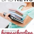 TheHomeSchoolMom Blog: The Good News/Bad News about Starting Homeschooling in High School