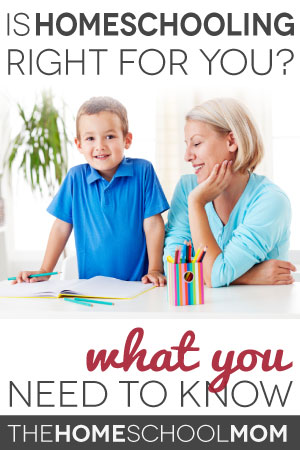 TheHomeSchoolMom Blog: Is Homeschooling Right for You? What You Need to Know.