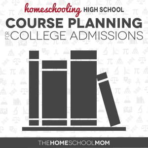College Admission Requirements: Homeschooling High School