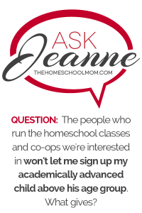 Ask Jeanne: Age Restrictions in Homeschool Co-ops and Classes