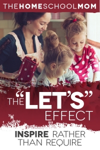 "Homeschool Reset with the ""Let's"" Effect"