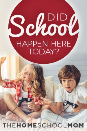 TheHomeSchoolMom Blog: Did School Happen Here Today?