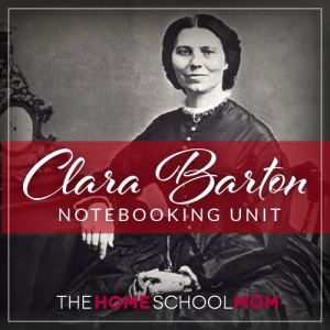 Clara Barton Notebooking Pages