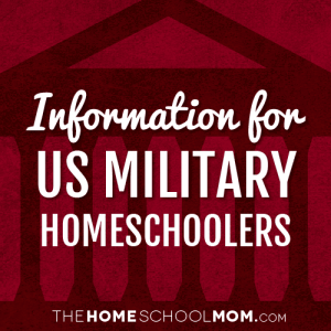 Information & Resources for US Military Homeschoolers