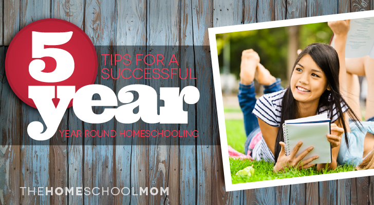 5 Ways to Make Year Round Homeschooling Work