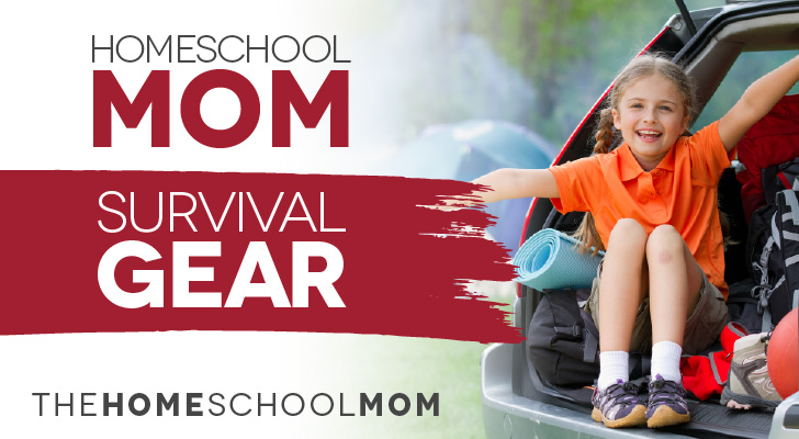 Homeschool Mom Survival Gear