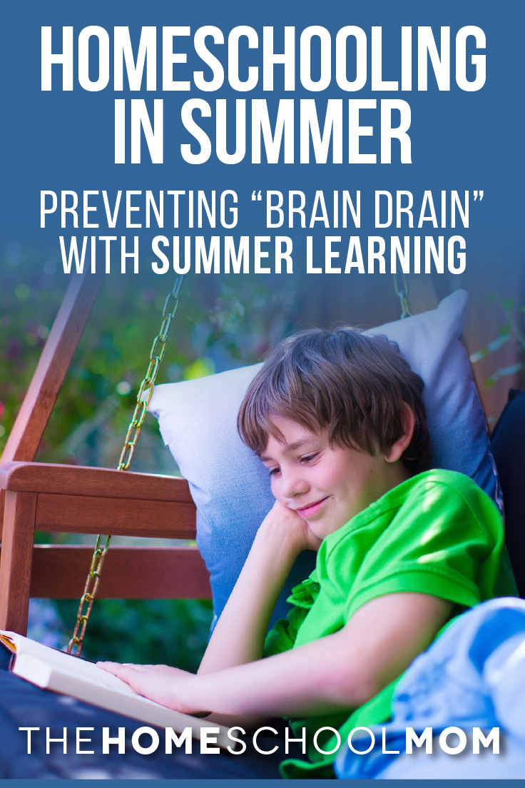 Homeschool Summer Learning - 5 Strategies to Prevent Brain Drain