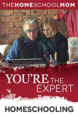 Homeschooling: You're the Expert!