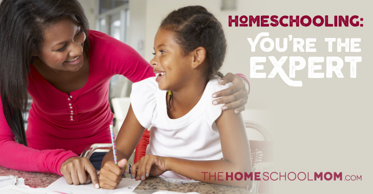 You're the Homeschool Expert on Your Kids!