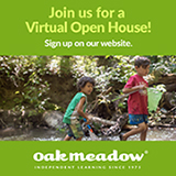 Oak Meadow: Join us for a virtual open house