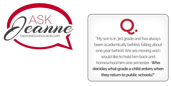Ask Jeanne: Does school decide what grade?
