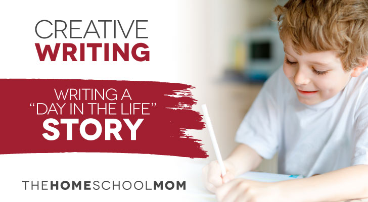 Creative Writing: A Day in the Life Story