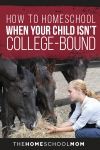 Homeschooling a Student Who Isn't College-Bound