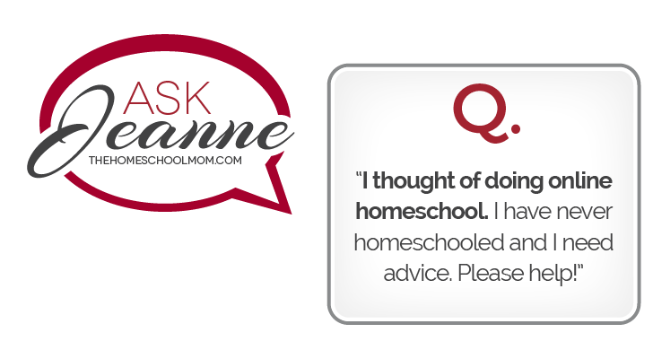 Ask Jeanne: Online Virtual School?