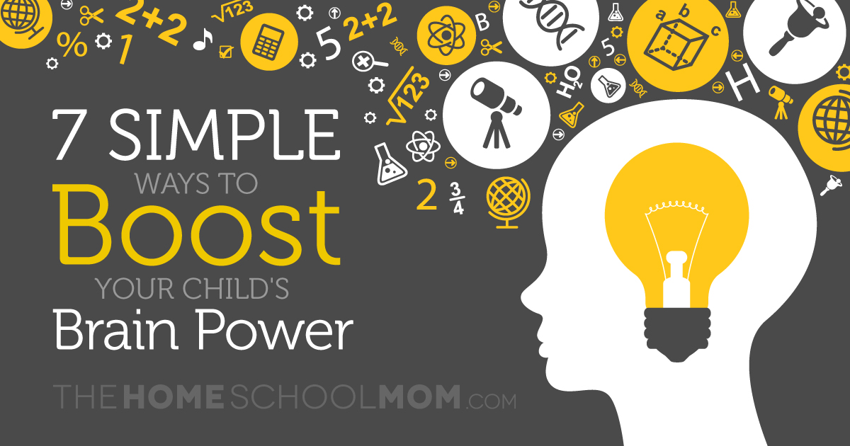 7 Simple Ways to Boost Your Child's Brain Power
