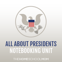 TheHomeSchoolMom: All About Presidents Notebooking Unit