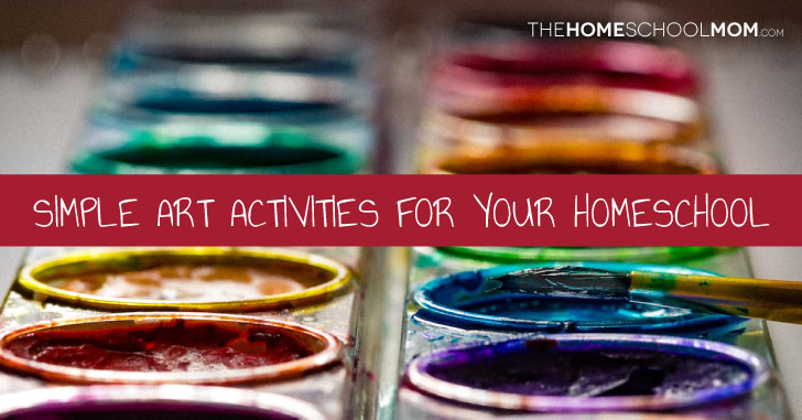Simple Art Activities for Your Homeschool