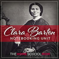 TheHomeSchoolMom: Clara Barton Notebooking Unit