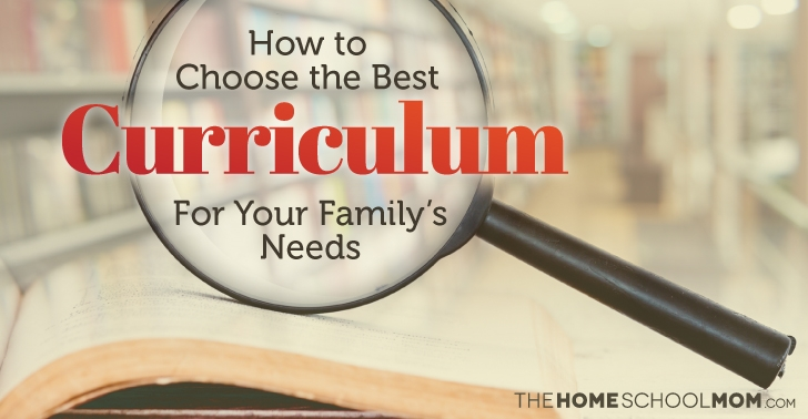 How To Choose The Best Homeschool Curriculum Thehomeschoolmom