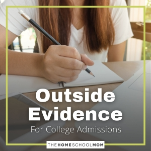 Homeschool to College: Outside Evidence