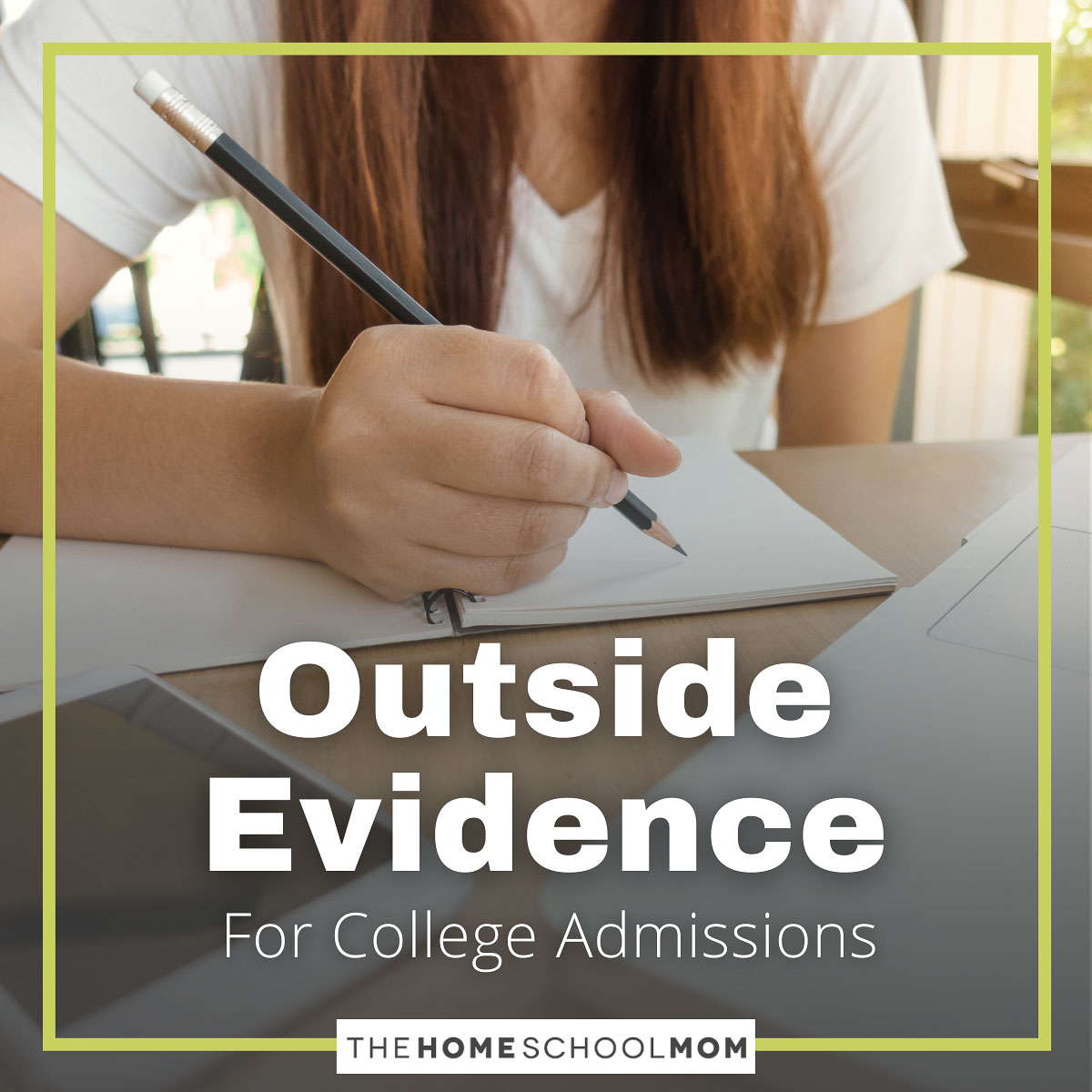 Outside Evidence for College Admissions