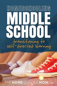 Middle School Mania: How We're Transitioning to Homeschooling Middle School