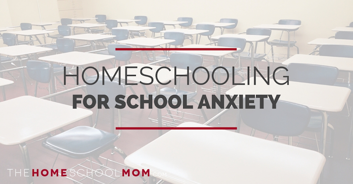 Homeschooling for School Anxiety / School Refusal