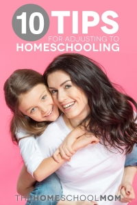 10 Tips for Adjusting to Homeschooling