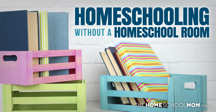 Homeschooling Without a Homeschool Room