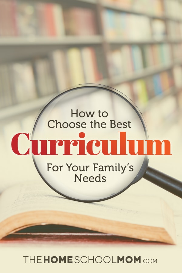How to Choose the Best Homeschool Curriculum | TheHomeSchoolMom