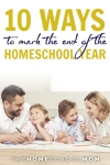 Father, mother, son, and daughter using markers while lying on the floor and text 10 Ways to Mark the End of Your Homeschool Year TheHomeSchoolMom