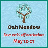 Tree logo and text Oak Meadow Save 20% off curriculum May 12-27