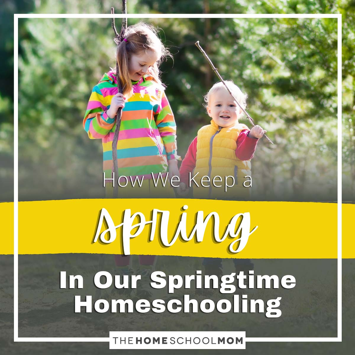 How We Keep a Spring in Our Springtime Homeschooling