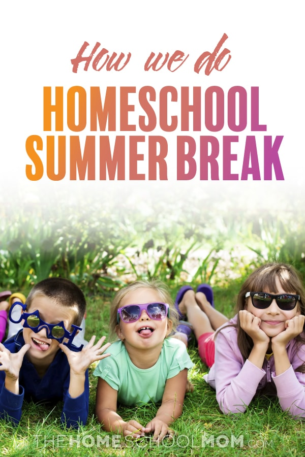 laughing kids making faces while lying on the grass in summer clothes and sunglasses with text How we do homeschool summer break