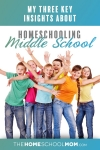 The Magic, Mayhem, and Mostly Awesomeness of Middle School Homeschooling