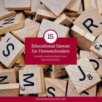 15 Educational Games for Homeschoolers