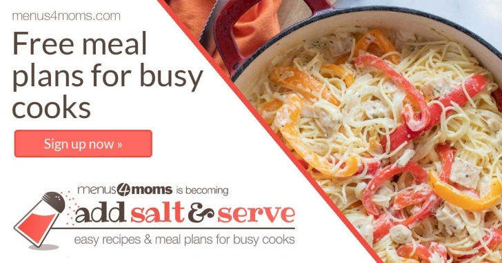 Overhead view of skillet with cooked pasta with chicken and sliced red and yellow bell peppers in a cream sauce with text Free meal plans for busy cooks sign up now - menus4moms is becoming add salt & serve logo