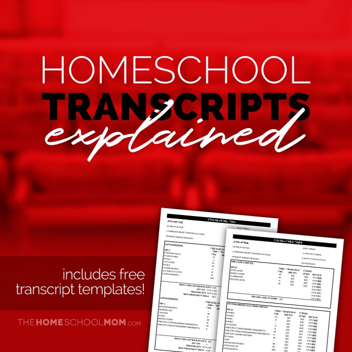 Homeschool Transcripts Explained—Spoiler Alert... They're Easy & Free!