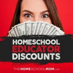 Educator Discounts for Homeschoolers