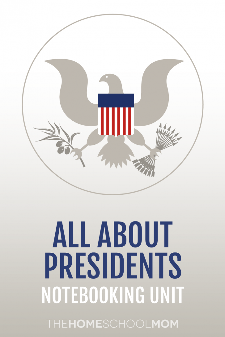 Illustration of a seal with an eagle and red/white/blue shield with text All About Presidents notebooking unit TheHomeSchoolMom
