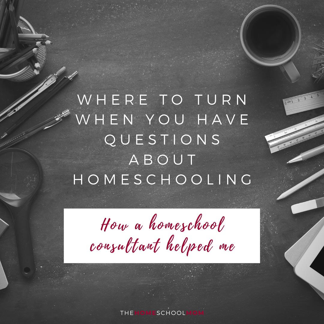 Overhead view of a blackboard backgroundwith pencils, ipad, and ruler on top with text Where to turn when you have questions about homeschooling: How a homeschool consultant helped me - TheHomeSchoolMom