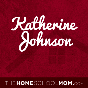 Text katherine johnson on a red background with branding TheHomeSchoolMom.com