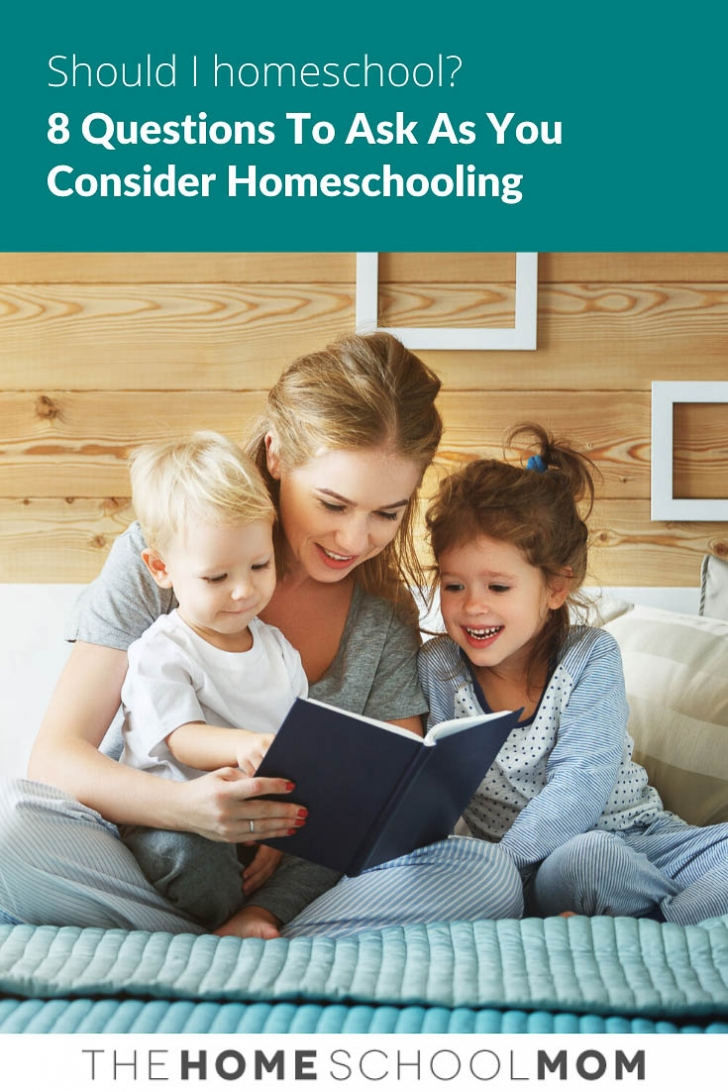 Image of woman reading to two children on a bed with text Should I Homeschool? 8 Questions to ask as you consider homeschooling