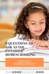 Image of girl reading with text Should I Homeschool? 8 Questions to ask as you consider homeschooling - TheHomeSchoolMom